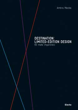 Destination: Limited-Edition Design