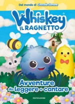 Whiskey il Ragnetto