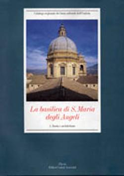 La basilica di S. Maria degli Angeli