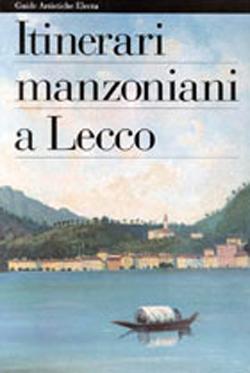 Itinerari manzoniani a  Lecco