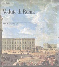 Vedute di Roma dal Medioevo all'Ottocento
