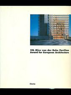 5th Mies van der Rohe Pavilion Award for European Architecture