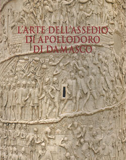 L'arte dell'assedio di Apollodoro di Damasco