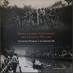 Segni, storie, fotografie tra Lecco e Milano