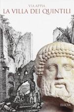 Via Appia. La Villa dei Quintili