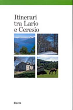 Itinerari tra Lario e Ceresio