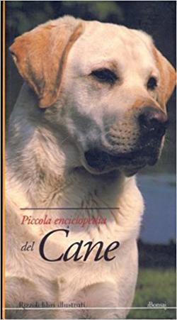 Piccola enciclopedia del cane