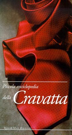 Piccola enciclopedia della cravatta
