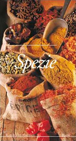 Piccola enciclopedia delle spezie