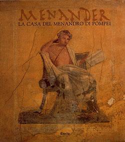 Menander. La casa del Menandro di Pompei