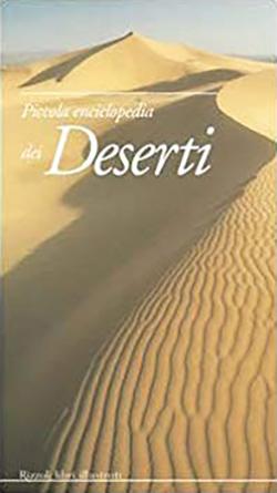 Piccola enciclopedia dei deserti