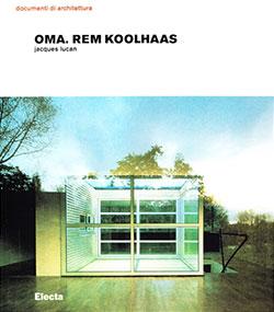 Oma. Rem Koolhaas