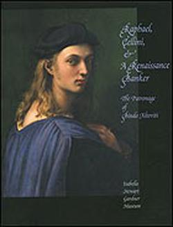 Raphael, Cellini & a Renaissance banker