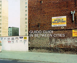 Guido Guidi. In Between Cities