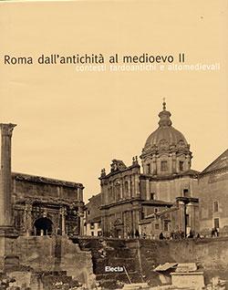 Roma dall'antichità al medioevo II