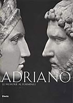 Adriano. Le memorie al femminile