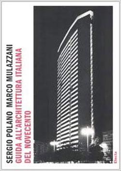 Guida all'architettura italiana del Novecento