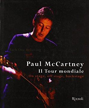 Paul McCartney. Il tour mondiale