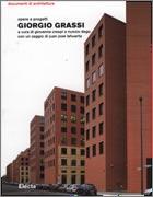 Giorgio Grassi. Opere e progetti