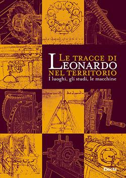 Le tracce di Leonardo nel territorio