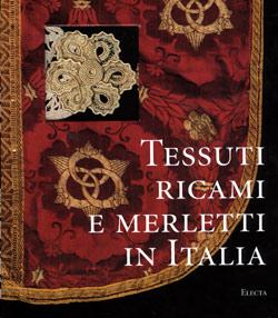 Tessuti ricami e merletti in Italia