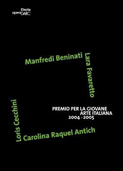 Premio per la Giovane Arte Italiana 2004/2005