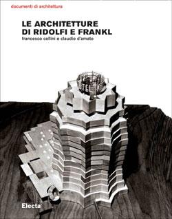 Le  Architetture di Ridolfi e Frankl