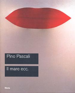 Pino Pascali. Il mare eccetera