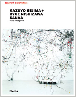 Kazuyo Sejima + Ryue Nishizawa SANAA