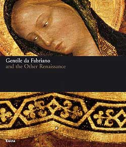 Gentile da Fabriano and the other Renaissance