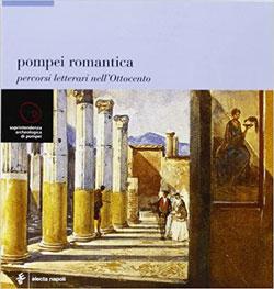 Pompei romantica