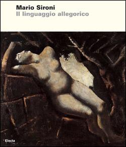 Sironi. Il linguaggio allegorico
