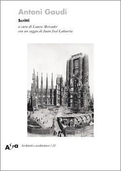 Antoni Gaudì. Scritti