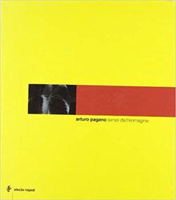 Arturo Pagano. Tempi dell'immagine