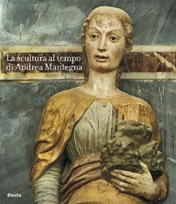 La scultura al tempo di Andrea Mantegna