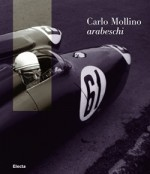 Carlo Mollino. Arabeschi