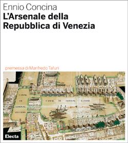 L'Arsenale della Repubblica di Venezia