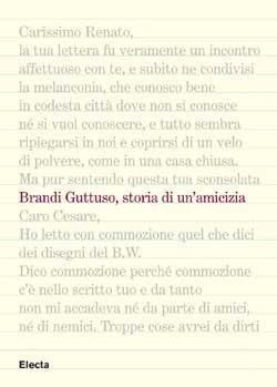 Brandi e Guttuso, storia di un'amicizia