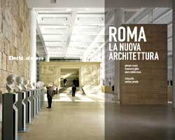Roma. La nuova architettura