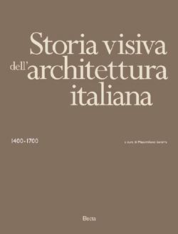 Storia visiva dell'architettura italiana 1400 – 1700