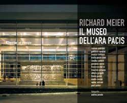 Richard Meier – Il Museo dell'Ara Pacis