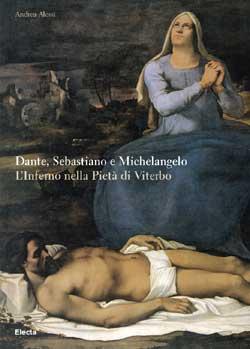 Dante, Sebastiano e Michelangelo