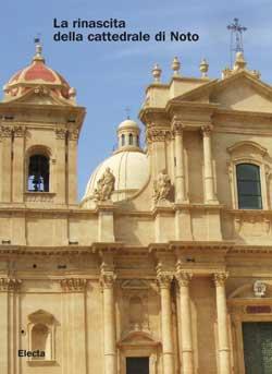 La rinascita della cattedrale di Noto