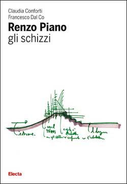 Renzo Piano. Gli Schizzi