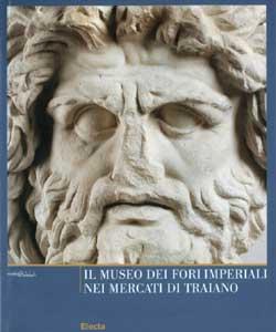 Il Museo dei Fori Imperiali nel Mercato di Traiano