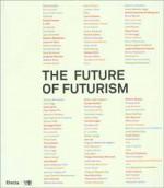 The Future of Futurism
