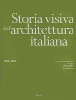 Storia visiva dell'architettura italiana