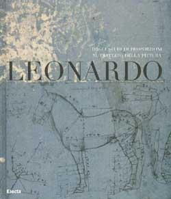 Leonardo. Dagli Studi di proporzione al trattato della pittura