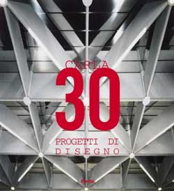 Carla Venosta. 30 progetti di disegno industriale italiano