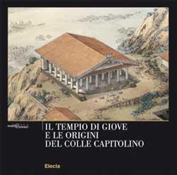 Il tempio di Giove e le origini del Colle Capitolino